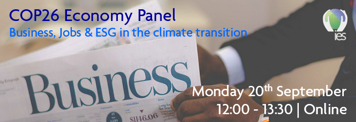 man opening business section of a newspaper with overlaid text reading COP26 Economy Panel: Business, Jobs and ESG in the climate transition, Monday 20th September, 12:00 - 13:30, online